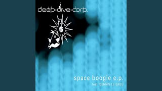Space Boogie (feat. Dennis Le Gree)