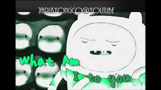Adventure Time - What Am I To You (Extended)