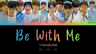 Download TREASURE (트레저) – BE WITH ME (나랑 있자) [COLOR CODED   HAN   ROM   ENG]