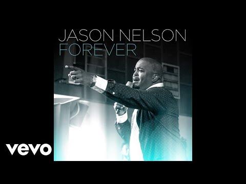 Jason Nelson - Forever (Audio)