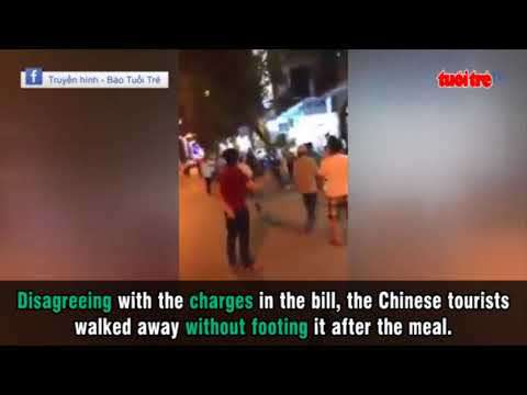 Chinese tourists hit by Vietnamese over dine and dash
