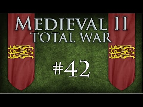 Medieval II: Total War | SS 6.4 | England | #42 | Rapid Expansion