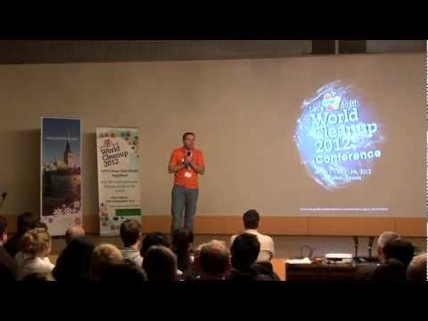 Rainer's speech about a dream of the clean planet - World Cleanup 2012 Conference