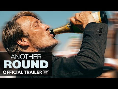 ANOTHER ROUND Trailer [HD] Mongrel Media