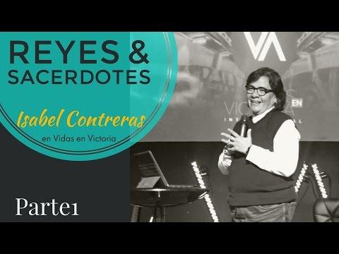 Isabel Contreras - Reyes y Sacerdotes Parte 1
