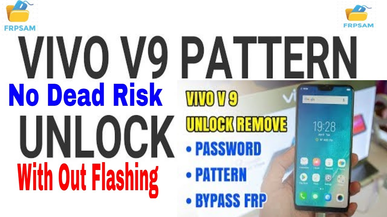 Vivo V9 Pattern Passcode Unlock And Frp Unlock DONE BY UMT