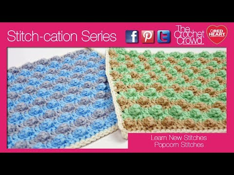 How To Crochet Popcorn Stitch Squares And Technique Left Handed