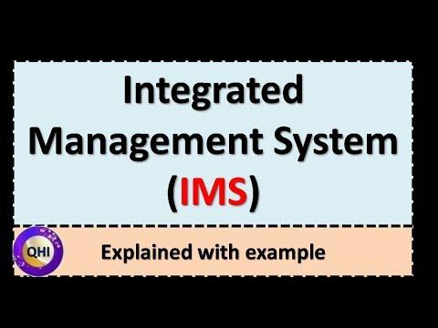 Integrated Management System (IMS) – Explained elaborately