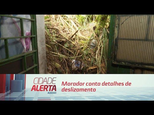 Grota do Rafael: morador conta detalhes de deslizamento