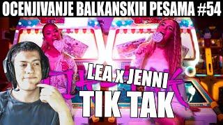 OCENJIVANJE BALKANSKIH PESAMA - LEA X JENNI - TIK TAK (OFFICIAL VIDEO)