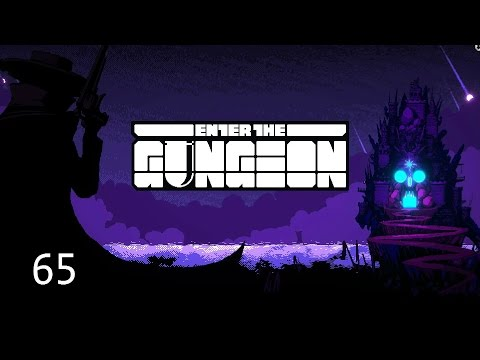 Chinkie Chong Plays - Enter the Gungeon #65 - Let's Play[Marine's Past]