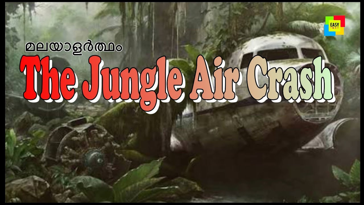 The jungle air crash (story) standard 9 meaning in Malayalam