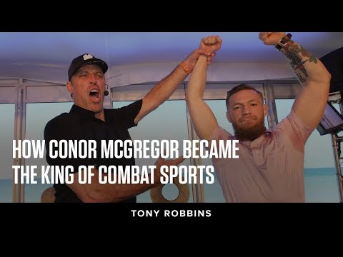 How Conor McGregor Became The King of Combat Sports| Tony Robbins Podcast