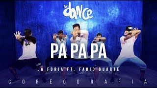 Pa Pa Pa - La Fúria ft. Fabio Big Boss e Escandurras | FitDance TV (Coreografia) Dance Video