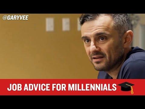 JOB ADVICE FOR MILLENNIALS [Gary Vaynerchuk]