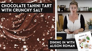 Alison Roman's Chocolate-Tahini Tart with Crunchy Salt - A Dining In Cookbook Video