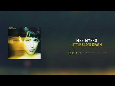 Meg Myers - Little Black Death [Official Audio]