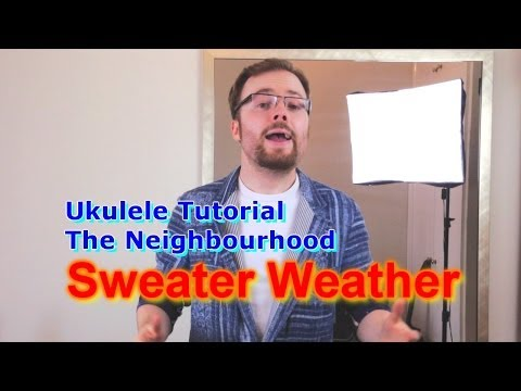 Sweater Weather - The Neighbourhood (Ukulele Tutorial)
