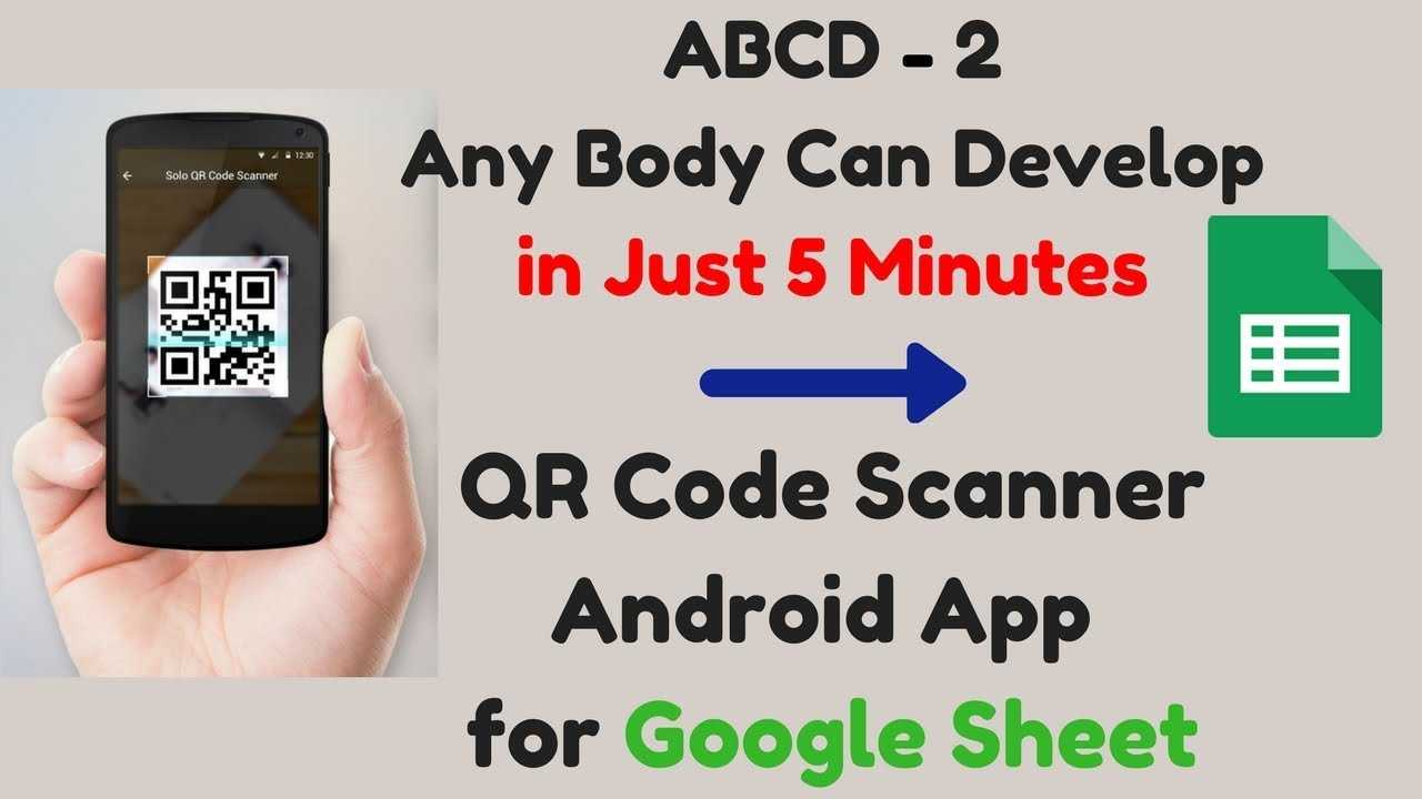 develop qr code scanner android app using mit appinventor google