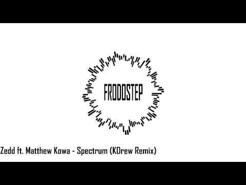 [Dubstep] Zedd ft. Matthew Kowa - Spectrum (KDrew Remix)