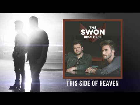 """The Swon Brothers """"This Side Of Heaven"""" (audio)"""