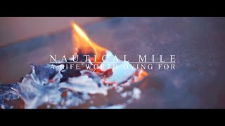 Nautical Mile - A Life Worth Dying For [Official Music Video]