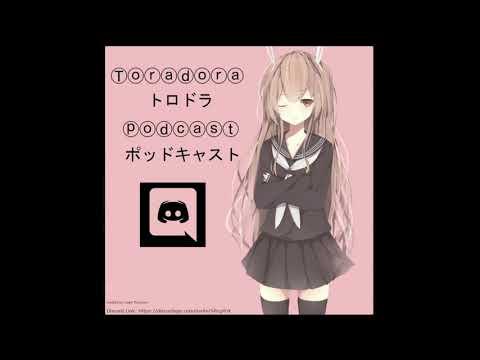 Toradora Discord Podcast #12