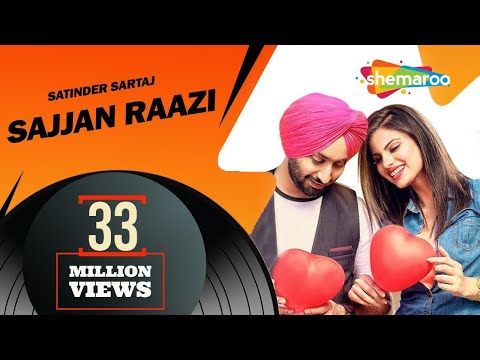 New Punjabi Songs  | Satinder Sartaaj | Sajjan Raazi | Jatinder Shah | Latest Punjabi Songs