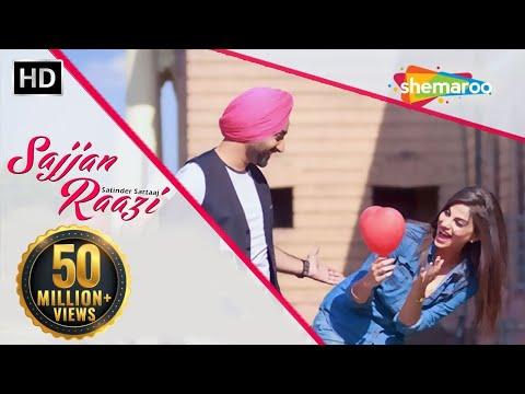 New Punjabi Songs    Satinder Sartaaj   Sajjan Raazi   Jatinder Shah   Latest Punjabi Songs