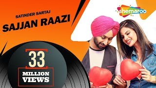 New Punjabi Songs 2016 | Satinder Sartaaj | Sajjan Raazi | Jatinder Shah | Latest Punjabi Songs 2016