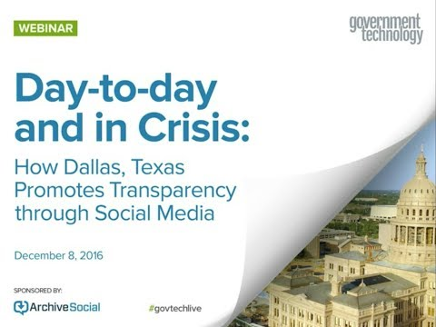 Day-to-day and in Crisis: How Dallas, Texas Promotes Transparency through Social Media