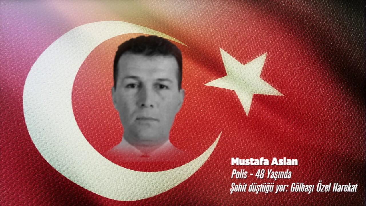 15 Temmuz Şehidi Mustafa Aslan