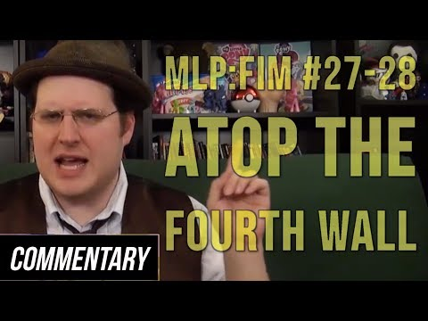 [Blind Reaction] My Little Pony: Friendship is Magic #27-28 - Atop the Fourth Wall