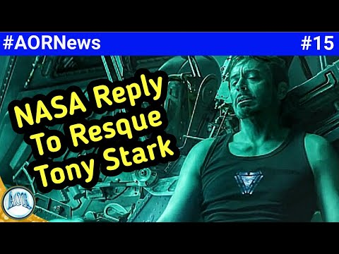 Avengers Endgame, NASA reply to save Tony Stark, Aquaman movie, Doctor strange 2 || AORNews15