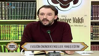 Çocuklara Verilmesi Gereken İlk Eğitim / Dr. Yahya Şenol
