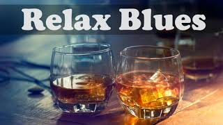Relax Blues Music - The Best of Blues Songs Instrumental Mix