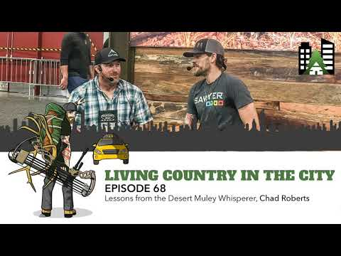 Ep 68  Lessons from the Desert Muley Whisperer, Chad Roberts