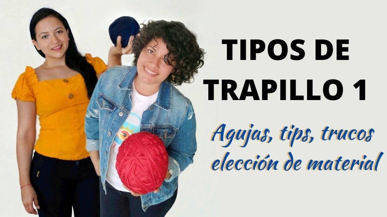 TIPOS DE TRAPILLO Parte 1 Como elegir el ideal según el Proyecto Todos los trucos, tips y secretos😮