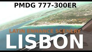 PMDG 777-300ER Lisbon Landing (NEW SCENERY!)