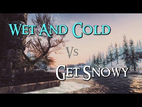 Skyrim Mod Comparison - Wet & Cold Vs. Get Snowy