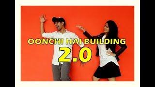 Oonchi Hai Building 2.0 Song dance choreography | Judwaa 2 | Vicky & Aakanksha