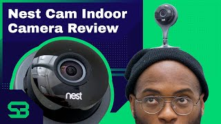 Nest Cam Indoor Review- Is it Secure?