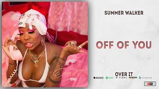Gambar cover Summer Walker - Off of You (Over It)
