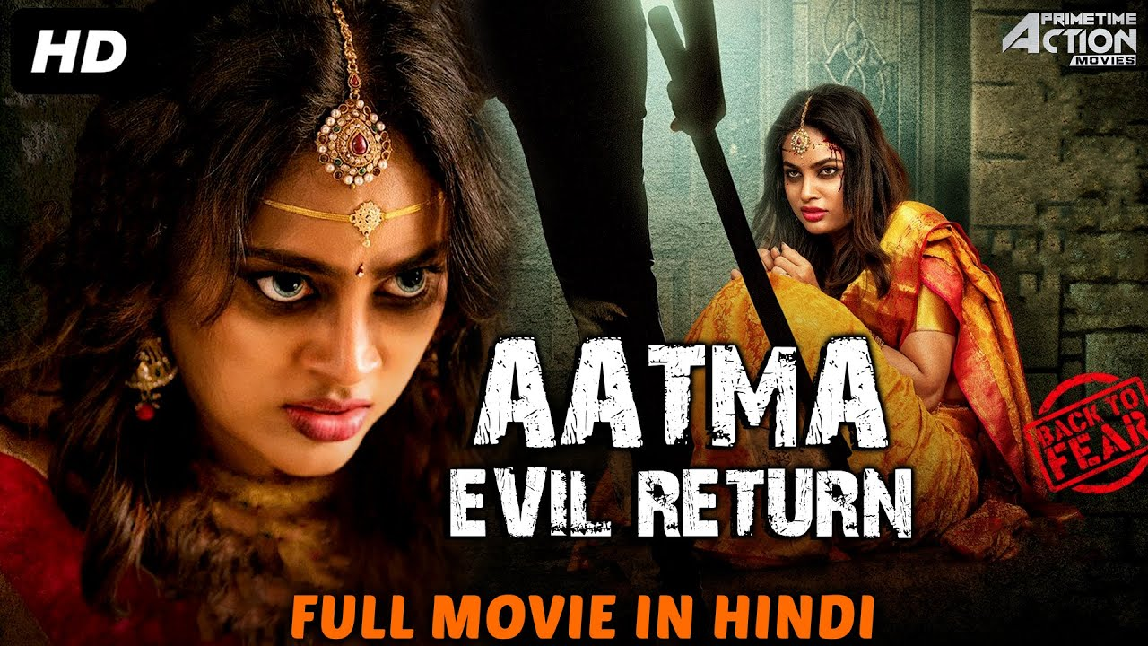 Download AATMA EVIL RETURN - South Indian Movies Dubbed In Hindi Full Movie | Horror Movies In Hindi