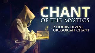 Chant of the Mystics Divine Gregorian Chant quotO filii et filiaequot 2 hours