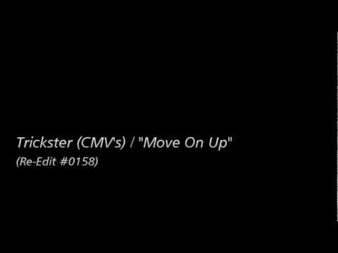 [Re-Edit] Trickster (CMV's) - Move On Up
