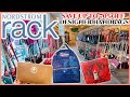 🔥NORDSTROM RACK♥️DESIGNER HANDBAGS* SAVE UP TO 70%OFF‼️ COME WITH ME STORE WALKTHROUGH💟