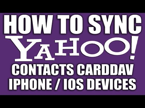 How Do I Sync My iPhone Contacts to Yahoo!  Contacts - CardDAV iOS Devices