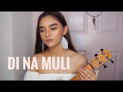 Di Na Muli x Itchyworms   Cover   Raphiel Shannon