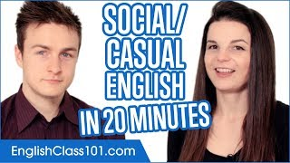 Learn English for Casual Conversations in 20 Minutes
